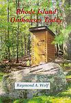 Rhode Island Outhouses Today - Rhode Island Outhouses Today is a book of over 150 Rhode Island Privies. 132 Full Color pages - Released April 6, 2017