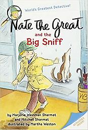 Nate the Great and the Big Sniff Nate the Great solves crimes with his dog, Sludge. But this time Sludge can't help, he's lost! Nate looks high and low....