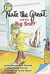 Nate the Great and the Big Sniff - Nate the Great solves crimes with his dog, Sludge. But this time Sludge can't help, he's lost! Nate looks high and low....