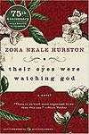 Their Eyes Were Watching God - One of the most important and enduring books of the twentieth century.Their Eyes Were Watching God brings to life a Southern love story with wit and pathos found only in the writing of Zora Neale...