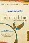 The Namesake - Jhumpa Lahiri's Interpreter of Maladies established this young writer as one the most brilliant of her generation. Her stories are one of the very few debut works.
