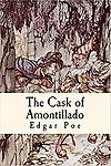 "The Cask of Amontillado - The Cask of Amontillado"" (sometimes spelled ""The Casque of Amontillado"" [a.mon.ti.a.ðo]) is a short story by Edgar Allan Poe, first published in the November 1846 issue of Godey's Lady's Book."