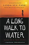 A Long Walk to Water: Based on a True Story - Reading Level: 5.0
