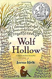 Wolf Hollow A young girl's kindness, compassion, and honesty overcome bullying. ? An NPR Best Book of the Year ? A Booklist Best Book of the Year ? An Entertainment Weekly Best Middle Grade Book of the Year