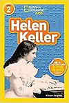 National Geographic Readers: Helen Keller (Level 2) - Readers will be inspired by the amazing story of Helen Keller in this informative biography. They will learn all about her life, her achievements, and the challenges she faced along the way. The Leve