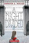 A Night Divided Jennifer A. Nielsen - Reading Level: 5.4
