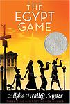 The Egypt Game Zilpha Keatley Snyder - Reading Level: 6.4