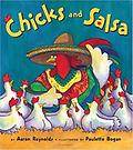 Chicks and Salsa Aaron Reynolds - Reading Level: 4.5 Interest Level: K-3 Accelerated Reader: reading level: 4.5 / points: 0.5 / quiz: 102936 / Reading Counts!: reading level:4.4 / points:1.0 / quiz:Q38422 Lexile: 860L