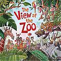 The View at the Zoo Kathleen Long Bostrom - Accelerated Reader Reading Level: 1.60