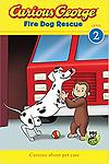 Curious George Fire Dog Rescue - Reading Level: 2.5 Interest Level: P-2 Accelerated Reader: reading level: 2.5 / points: 0.5 / quiz: 178824