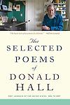 The Selected Poems of Donald Hall - Donald Hall