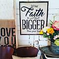 Let your Faith be bigger than your fear, hand painted sign, wall decor - This sign is one of my all time favorites and serves as a great reminder to us all! Give it all to God and he will make miracles.