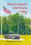 Rhode Island's Old Trucks Today: 1921 - 1979 - The author presents over 175 trucks in Rhode Island today with captions of this time frame. Full Color - 143 pages. Released April 1, 2018.
