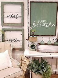 Just Breathe Sometimes all you can do is just breathe, one moment at a time, find your peace, and do your best! Large green chalk board sign 27x33 with a walnut wrap, hand painted $72 The inhale and exhale are ha