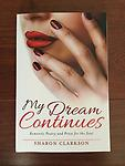 My Dream Continues - My Dream Continues is the second book in the My Dream Poetry Collection. This poetry book has four chapters filled with romance, relationships, inspirational and spiritual poetry.