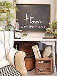 Home is My Happy Place - Of all the places that I roam there is no other feeling in the world like just being home! Home really is my happy place, filled with the people and things and soften my world and restore my soul.