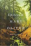 Upstream - Mary Oliver