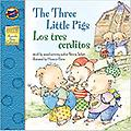 The Three Little Pigs: Los tres cerditos - Age Range: 4 - 8 years Grade Level: Preschool and up