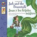 Jack and the Beanstalk, : Juan y los frijoles magicos 2005 - English-Spanish Version