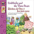 Goldilocks and the Three Bears, : Ricitos de Oro y los tres osos 2005 - English-Spanish Version
