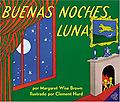 Goodnight Moon / Buenas Noches, Luna (Spanish Edition) - Age Range: 4 - 8 years