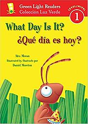 ¿Qué día es hoy?/What Day Is It? (Green Light Readers Level 1) (Spanish and English Edition) Age Range: 4 - 7 years