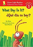 ¿Qué día es hoy?/What Day Is It? (Green Light Readers Level 1) (Spanish and English Edition) - Age Range: 4 - 7 years
