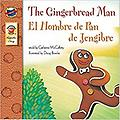 The Gingerbread Man,: El Hombre de Pan de Jengibre - Age Range: 4 - 9 years