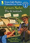 Farmers Market/Dia de mercado (Green Light Readers Level 2) (Spanish and English Edition) - Age Range: 4 - 7 years