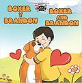 Boxer y Brandon Boxer and Brandon (spanish english - Age Range: 3 - 9 years