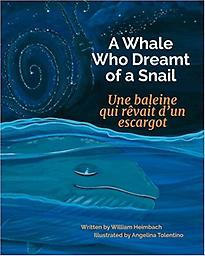 A Whale Who Dreamt of a Snail: Une baleine qui rêvait d'un escargot 2015