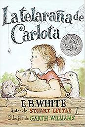 Telaraña de Carlota: Charlotte's Web (Spanish Edition) High-quality Spanish-language book can be enjoyed by fluent Spanish speakers as well as those learning the language, whether at home or in a classroom. Age Range: 8 - 12 years Grade Level: 3 - 7