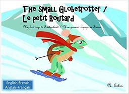 The small Globetrotter / Le petit Routard 2017 Ages: 1-6