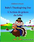 Baby's Thanksgiving Day. L'Action de graces du bebe - 2017