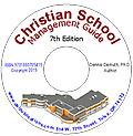 Christian School Management Guide Edition 7 - 469 page Management Guide with Special Commentary, Legal Notes and Implementation Strategies.