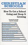 Christian Schools: How To Get a School Growing and Keep It Growing - How does one start a new Christian school ministry and keep it growing? Whether you are a pastor, administrator, businessman, parent or board member, this book will answer your questions.