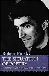 The Situation of Poetry Robert Pinsky