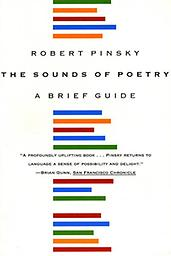The Sounds of Poetry Robert Pinsky