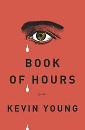 Book of Hours Kevin Young