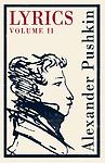 Lyrics Volume II Aleksandr Pushkin - Aleksandr Pushkin