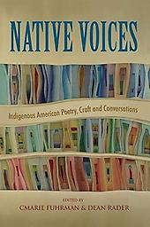 Native Voices Edited by Dean Rader and Carmal Furham