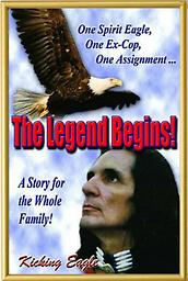 C4 THE LEGEND BEGINS, book by Kicking Eagle THE LEGEND BEGINS is the 1st book written by Kicking Eagle. It is currently in the 10th printing and has been read by people of all ages, worldwide. The book will be autographed by Kicking Eagle.
