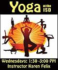 Yoga Wednesdays 1:00 PM - Yoga - (Pay at Door) Wednesdays beginning July 10th at 1:00 pm – 3:00 pm Instructor Karen Felix