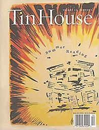 Tin House Volume 12, Number 4 Editor, Rob Spillman
