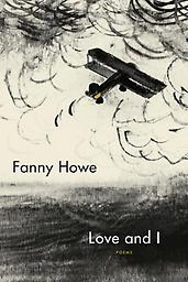 Love and I Fanny Howe