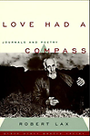 Love had a compass - Robert Lax