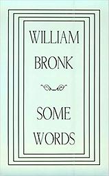 Some Words William Bronk