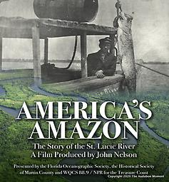 "America's Amazon; The Story of the St. Lucie River DVD Explore the history of a river on the east coast of Florida that was once so primitive it was called ""America's Amazon"""