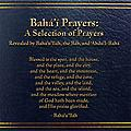 Bahá'i Prayers: A Selection of Prayers - This audiobook is the most recent edition of the general prayer book published by the US Baha'i Publishing Trust. It contains 7 CDs with 7.5 hours of recorded time, narrated by Brian W. Roberts.