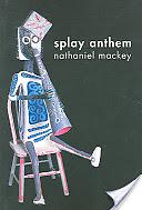 Splay Anthem Nathaniel Mackey